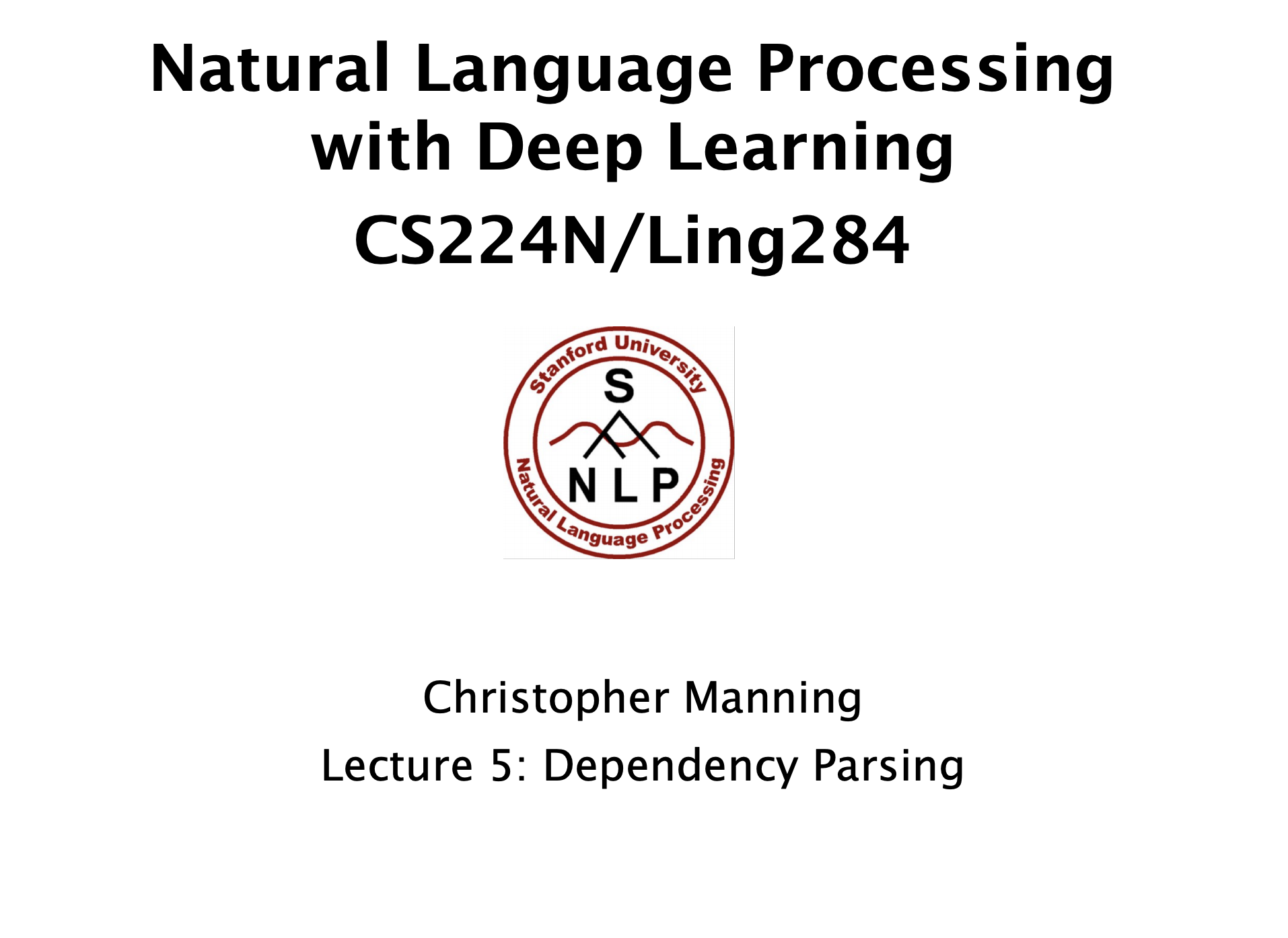 CS224N: NLP with Deep Learning | Winter2019 | Lecture5